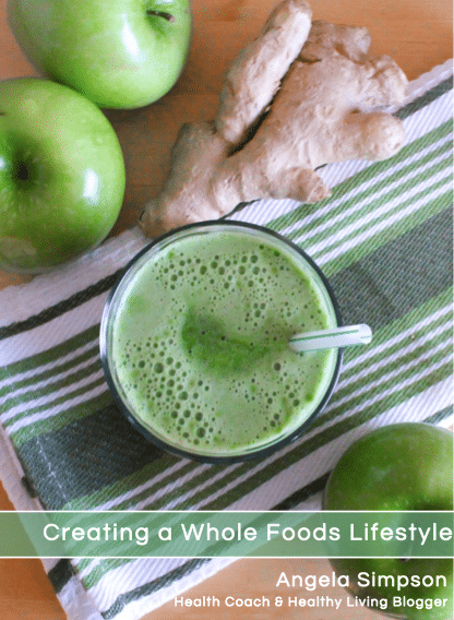 Creating a Whole Foods Lifestyle Free E-book