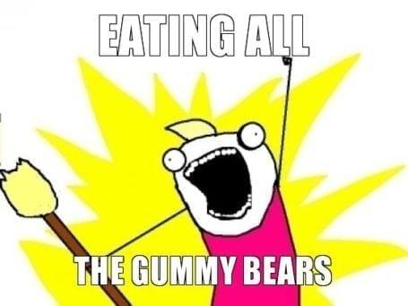 eating all the gummy bears