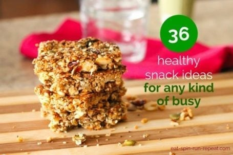 36 Healthy Snacks for Every Kind of Busy - Eat Spin Run Repeat