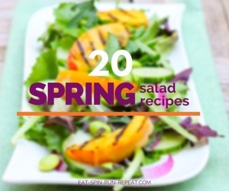20 healthy and easy to make spring salad recipes - Eat Spin Run Repeat
