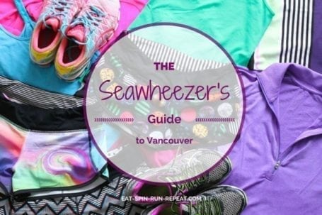 Seawheezer's Guide to Vancouver - Eat Spin Run Repeat