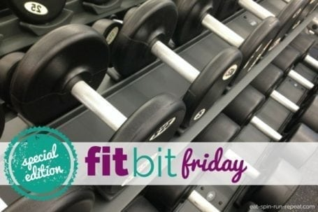 Special Edition Fit Bit Friday - Eat Spin Run Repeat