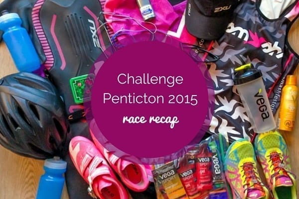 Challenge Penticton 2015 Race Recap - Eat Spin Run Repeat
