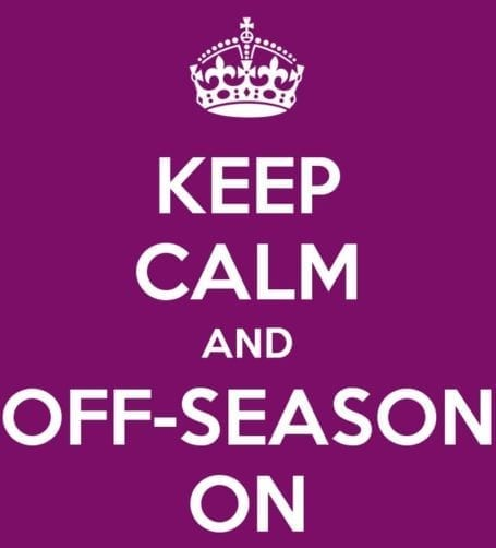 keep calm and off-season on