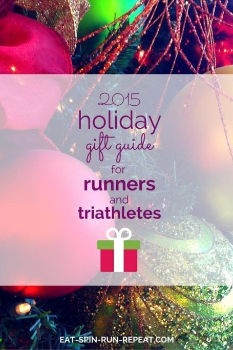 2015 Holiday Gift Guide for Runners and Triathletes - Eat Spin Run Repeat. Need a gift for the runner or triathlete on your list? Here are a bunch that I personally love (and you/they might too!)