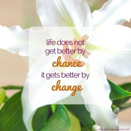 Life does not get better by chance