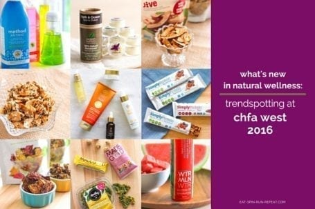 What's New in Natural Wellness - Trendspotting at CHFA West 2016 - Eat Spin Run Repeat
