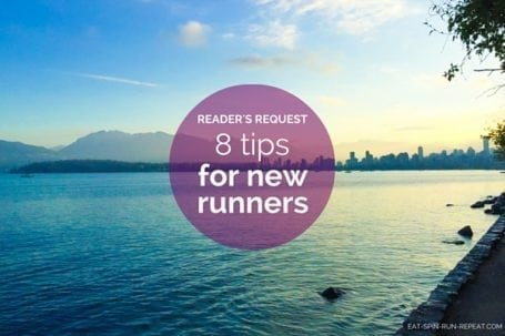 8 tips for new runners - Eat Spin Run Repeat.com