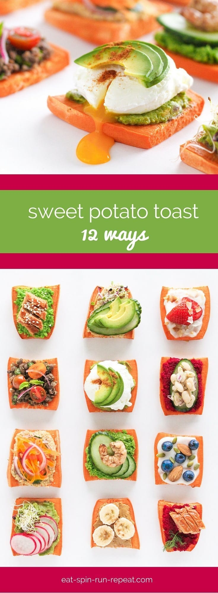 Trending Now - Sweet Potato Toast - Eat Spin Run Repeat