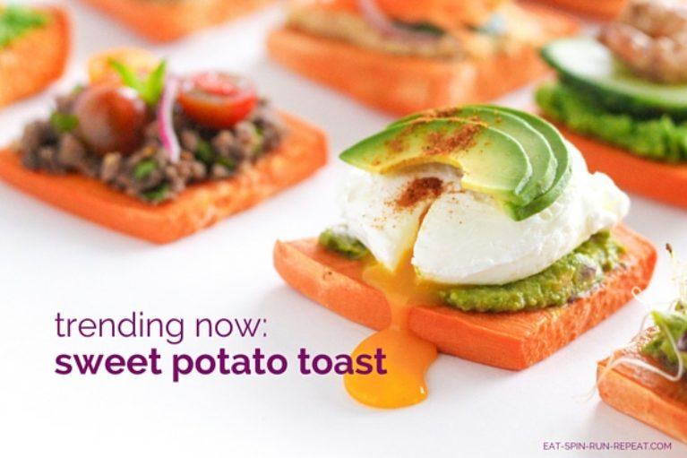 Trending Now - Sweet Potato Toast - Eat Spin Run Repeat.com