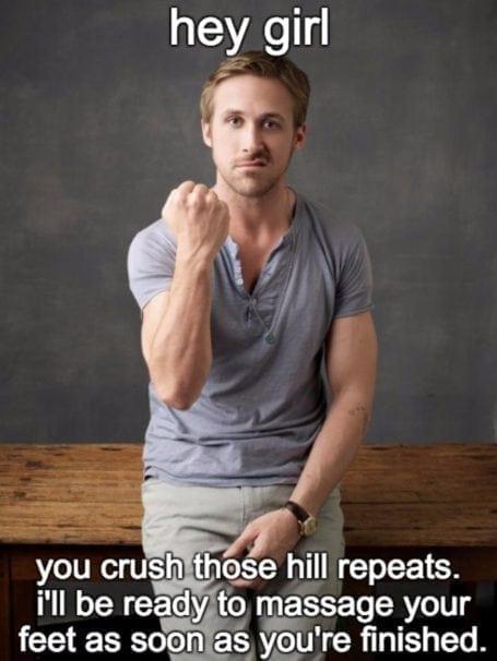 hey girl crush those hill repeats