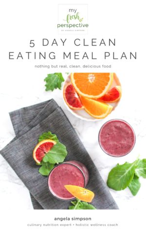 My Fresh Perspective 5-Day Clean Eating Meal Plan - Cover
