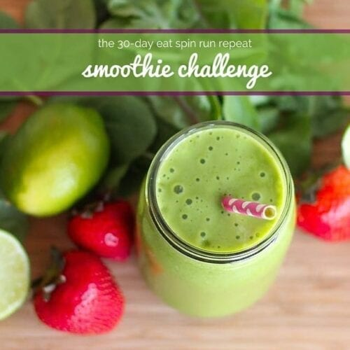 Eat Spin Run Repeat 30 Day Smoothie Challenge