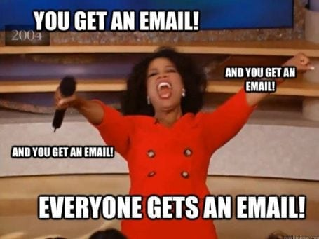 you get an email!