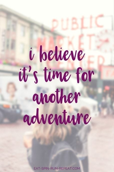i believe it's time for another adventure