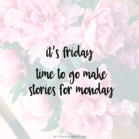 it's friday - time to go make stories for monday - eat-spin-run-repeat.com