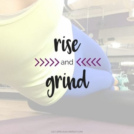 rise and grind - eat-spin-run-repeat.com