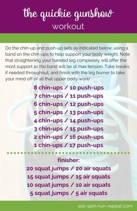 Fitness Friday 292 - The Quickie Gunshow Workout - Get ready to fire up those arms, your back and core with this 2-move combo. Banded chin-ups are a great way to progress to full chin-ups, and push-ups help contrast the pulling movement with an opposing push. Workout via Eat Spin Run Repeat // @eatspinrunrpt