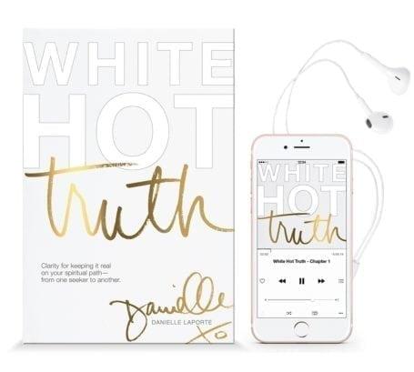 White Hot Truth - Danielle LaPorte