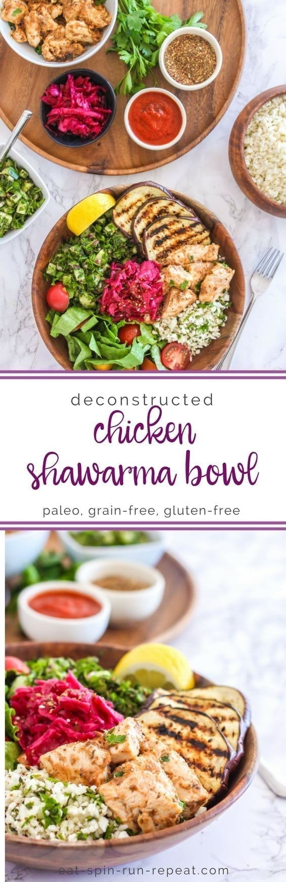 Chicken Shawarma Bowls - paleo, grain-free and gluten-free || Eat Spin Run Repeat