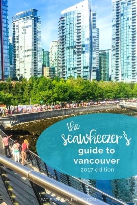 Coming to visit for the lululemon Seawheeze Half Marathon? Here's your Seawheezer's Guide to Vancouver 2017 - full of good places to eat, sweat, and have the best weekend ever!    Eat Spin Run Repeat