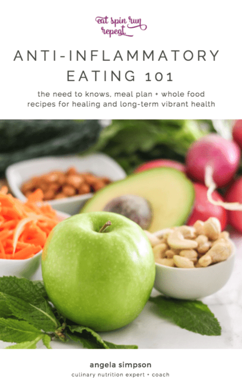 Anti-Inflammatory Eating 101 Guide by Angela Simpson, Eat Spin Run Repeat - Cover