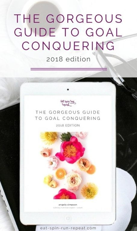 The Gorgeous Guide to Goal Conquering 2018: The workbook-style tool you need to get clear on your vision, set meaningful goals, and create an action plan to bring them to life. || Download at eat-spin-run-repeat.com || Eat Spin Run Repeat || #goals #goalsetting