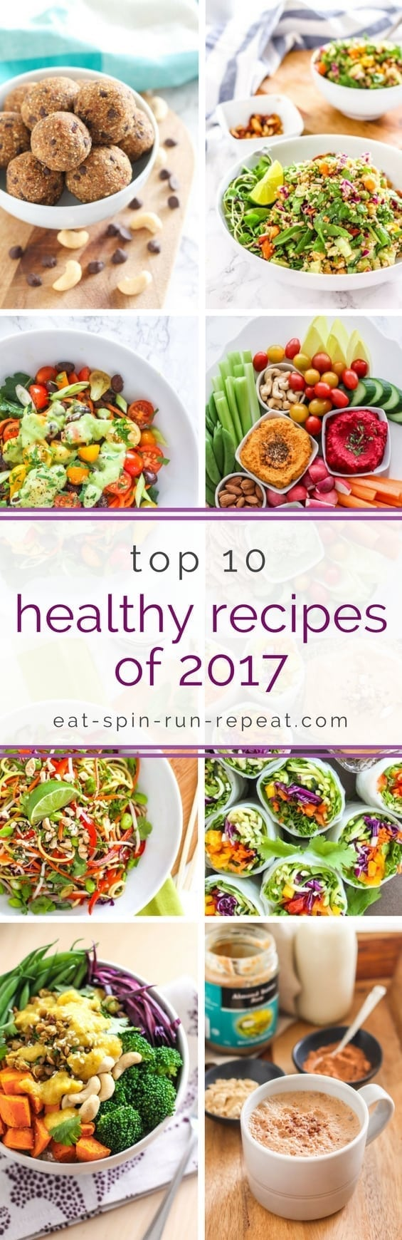 Top 10 Healthy Recipes of 2017 || #eatclean #healthy #mealprep #nutrition || Angela Simpson, Eat Spin Run Repeat