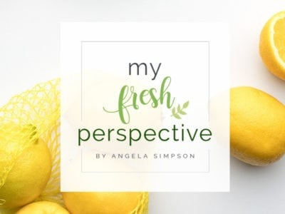 Introducing My Fresh Perspective - Angela Simpson, myfreshperspective.com