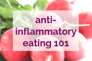 Anti-Inflammatory Eating 101 Guide | My Fresh Perspective #antiinflammatory #inflammation #nutrition #holistic