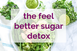 Feel Better Sugar Detox Program | My Fresh Perspective #sugardetox #sugarfree #nutrition #eatclean