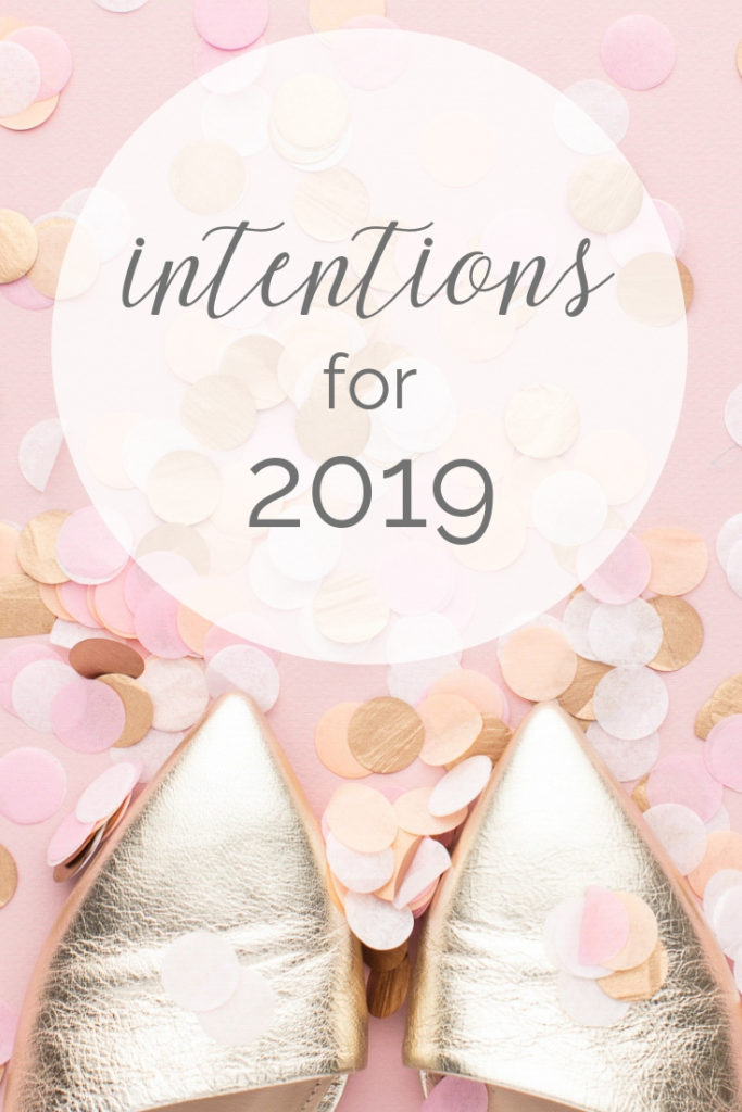 Renewed Intentions for 2019 - My Fresh Perspective | #goals #2019 #2019intentions #intentions