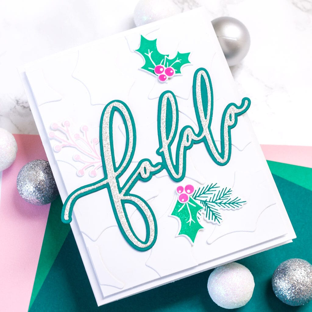 Holiday Greenery with a Touch of Glitter - featuring The Stamp Market Scripty Falala Die