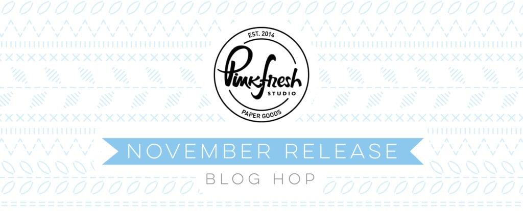 Pinkfresh Studio November Essentials Release