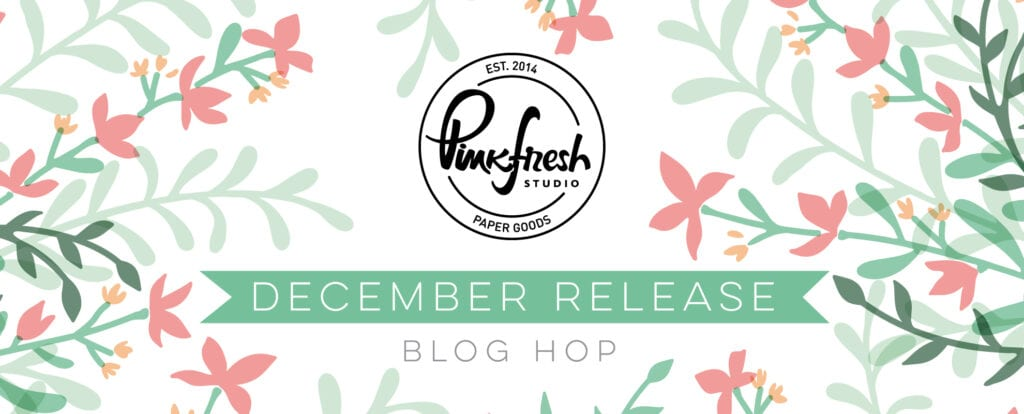 Pinkfresh Studio December 2020 Stencil and Die Release and Blog Hop