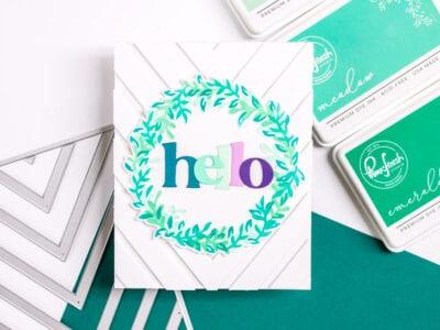 Overlapping Leafy Wreath Hello - featuring Pinkfresh Studio