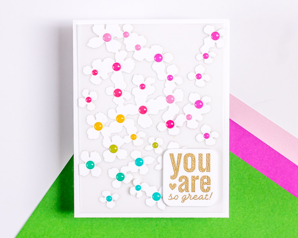 You Are So Great - featuring The Stamp Market Ready to Bloom Cover Die