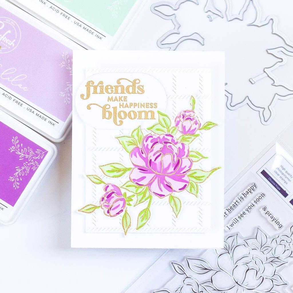 Friends Make Happiness Bloom - featuring Pinkfresh Studio