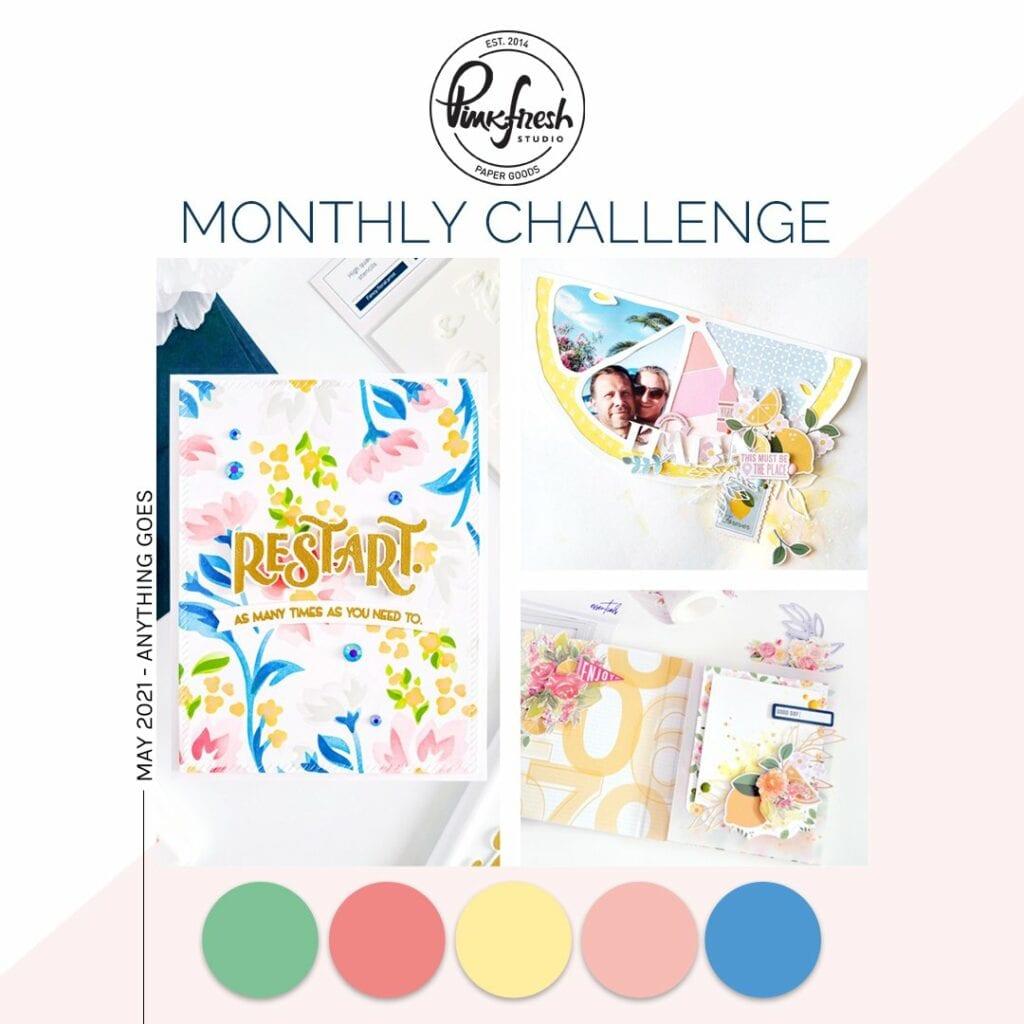 Pinkfresh Studio May Challenge - Anything Goes